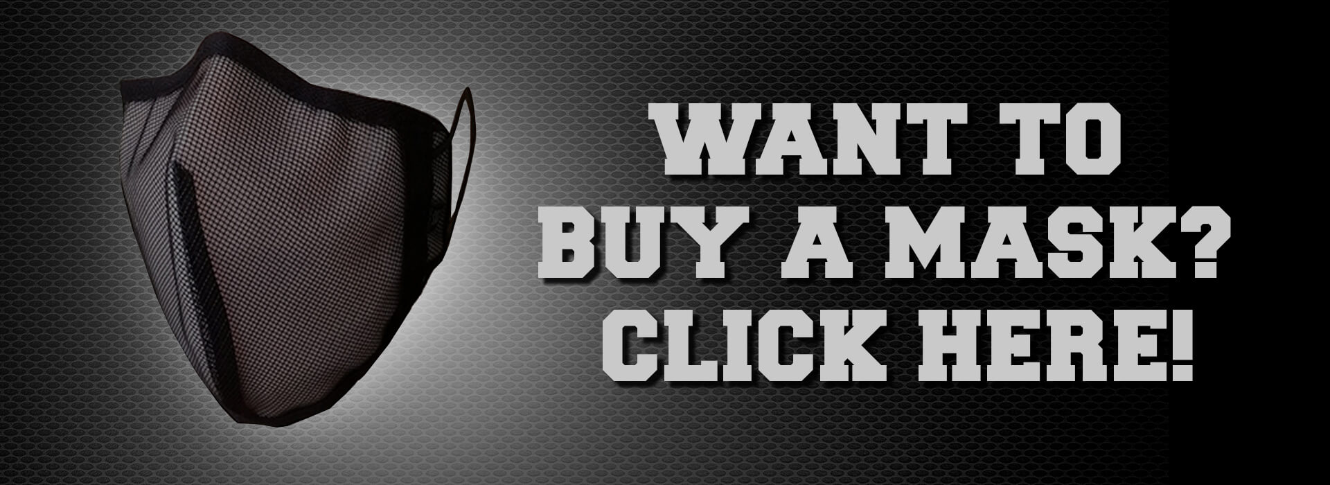 Want to buy a mask? Click here!