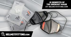 Benefits of the SHEMA97 Mask by HelmetFitting.com